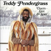 Teddy Pendergrass: Duets: Love & Soul