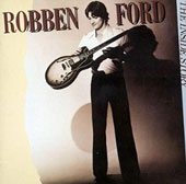 Robben Ford: The Inside Story