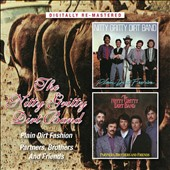 The Nitty Gritty Dirt Band: Plain Dirt Fashion/Partners, Brothers and Friends