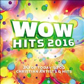 Various Artists: Wow Hits 2016