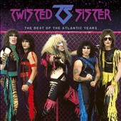 Twisted Sister: Best of the Atlantic Years