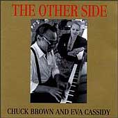 Chuck Brown/Eva Cassidy: The Other Side