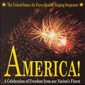 America! A Celebration of Freedom from our Nation's Finest