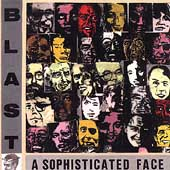 Blast (Netherlands): A  Sophisticated Face