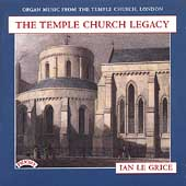 Organ Music From the Temple Church, London / Ian Le Grice