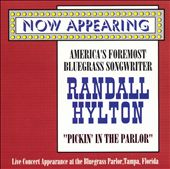 Randall Hylton: Pickin' in the Parlor