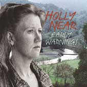 Holly Near: Early Warnings