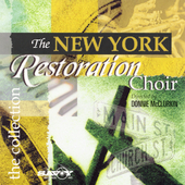 The New York Restoration Choir: The Collection *