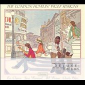 Howlin' Wolf: The London Howlin' Wolf Sessions [Deluxe Edition]