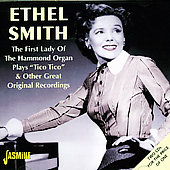 Ethel Smith: The First Lady of the Hammond Organ: Plays