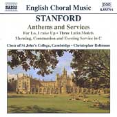 English Choral Music - Stanford: Anthems and Services