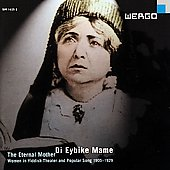 Various Artists: Di Eybike Mame (The Eternal Mother)
