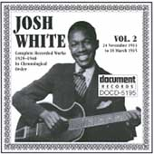Josh White: Complete Recorded Works, Vol. 2 (1933-1935)