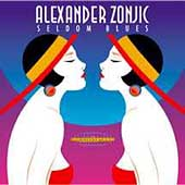Alexander Zonjic: Seldom Blues