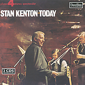 Stan Kenton: Stan Kenton Today