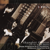 Dvorak, Mendelssohn: Works / Shanghai, Bartok Quartets