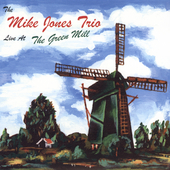 Mike Jones (Jazz Piano): Live at the Green Mill *