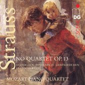 Strauss: Piano Quartet Op 13, etc / Mozart Piano Quintet