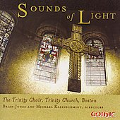 Sounds of Light / Trinity Choir Boston