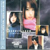 Garnet Crow: Timeless Sleep