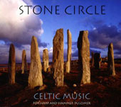 Stone Cirlce - Celtic Music for Harp & Hammer Dulcimer / Steve Coulter, celtic harp; Harris Moore, dulcimer
