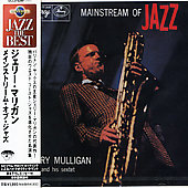 Gerry Mulligan/Gerry Mulligan Sextet: Mainstream of Jazz