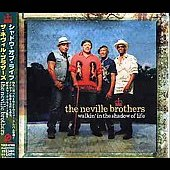 Neville Brothers: Walkin' in the Shadow of Life