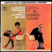George Shearing/George Shearing Quintet/Nancy Wilson: The Swingin's Mutual!