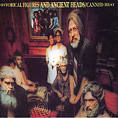Canned Heat: Historical Figures & Ancient Head