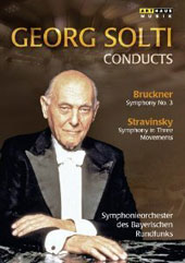 Bruckner: Symphony no 3; Stravinsky: Symphony in 3 Movements / Georg Solti, Bavarian RSO [DVD]