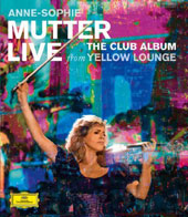 The Club Album: Live from Yellow Lounge - extracts from works by Vivaldi, Debussy, Gershwin, J.S. Bach, Tchaikovsky, Debussy, Copland et al. / Anne-Sophie Mutter, violin; Lambert Orkis, piano; Mahan Esfahani [Blu-ray]