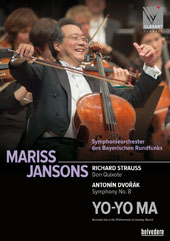 Richard Strauss: Don Quixote; Dvorák: Symphony No. 8 / Yo-Yo Ma, cello; Bavarian Radio SO, Mariss Jansons (rec. live at the Philharmonie im Gasteig, Munich) [DVD]
