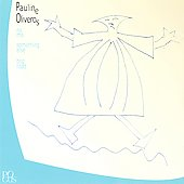 Pauline Oliveros (Composer): Pauline Oliveros: No Mo; Something Else; Bog Road