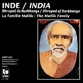 The Mallik Family: Dhrupad of Darbhanga Sung by the Mallik Family