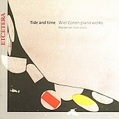 Conen: Tide and Time - Piano Works / Marijke Van Duin