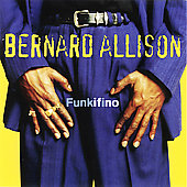 Luther Allison/Bernard Allison: Funkifino