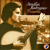 Amália Rodrigues: Coimbra [Sounds of the World]