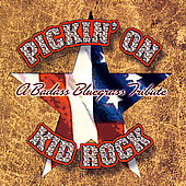 Pickin' On: Pickin' on Kid Rock: A Badass Tribute