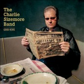 The Charlie Sizemore Band/Charlie Sizemore: Good News