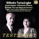 Strauss: Four Last Songs;  Wagner / Furtw&auml;ngler, Flagstad