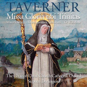 Taverner: Missa Gloria tibi Trinitas / Darlington, et al