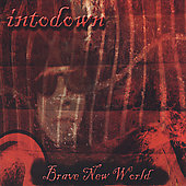Intodown: Brave New World [Digipak]