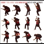 Eddy Clearwater: West Side Strut *