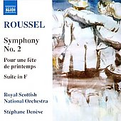 Roussel: Symphony no 2, Pour une fête de printemps, etc / Stéphane Denève, Royal Scottish National Orchestra
