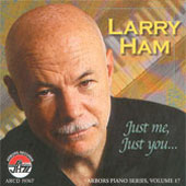 Larry Ham: Just Me, Just You