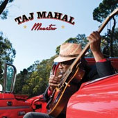 Taj Mahal: Maestro