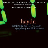 Royal Philharmonic Collection - Haydn: Symphonies no 101, 103 / Glover