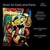 Debussy, Rachmaninov, Stravinsky: Music for Cello & Piano / Bagratuni, Oetiker
