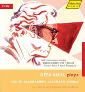 G&eacute;za Anda plays Chopin, Rachmaninov, Schumann, Brahms / Bour, Rosbaud, et al