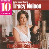 Tracy Nelson: Essential Recordings: The Soul Sessions